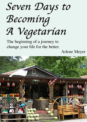 Seven Days to Becoming A Vegetarian